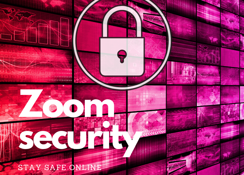 ZOOM Meeting – Safety Guide