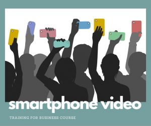 Smatphone Video for business